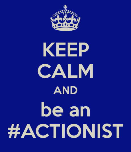 keep-calm-and-be-an-actionist
